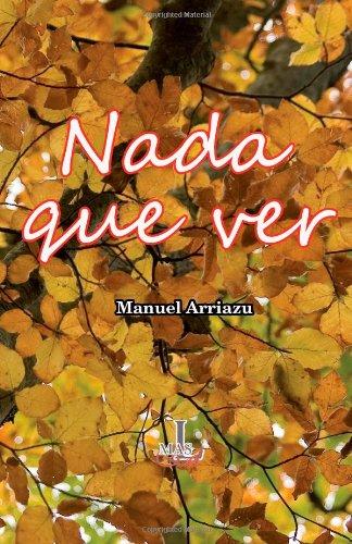 9781481911221: Nada que ver (Spanish Edition)