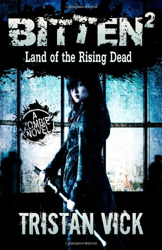 9781481911856: Bitten 2: Land of the Rising Dead (Volume 2)