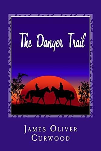 9781481911887: The Danger Trail (Cambridge Companions to Literature)