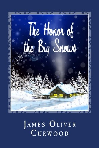 9781481911955: The Honor of the Big Snows (Cambridge Companions to Literature)