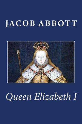 9781481912044: Queen Elizabeth I
