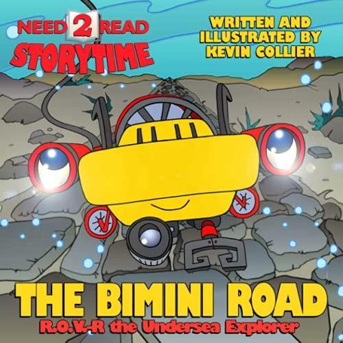 9781481912389: The Bimini Road (R.O.V.-R the Explorer)