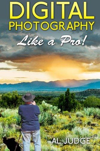 9781481914116: Digital Photography Like a Pro!