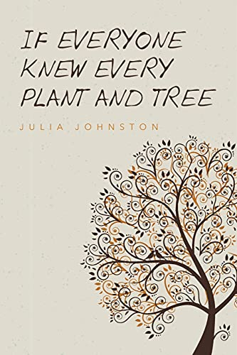 9781481914253: If Everyone Knew Every Plant And Tree