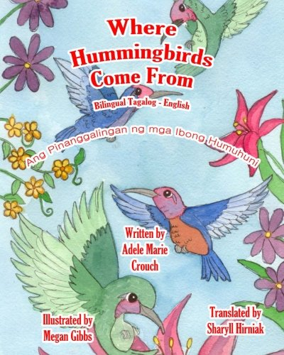 9781481914581: Where Hummingbirds Come From Bilingual Tagalog English (Tagalog Edition)