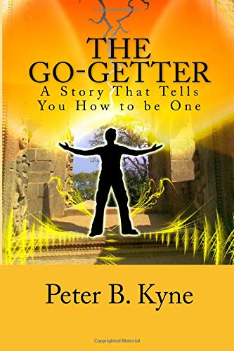 9781481915250: The Go-Getter: A Story That Tells You How to be One