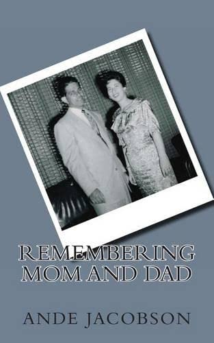 9781481917773: Remembering Mom and Dad
