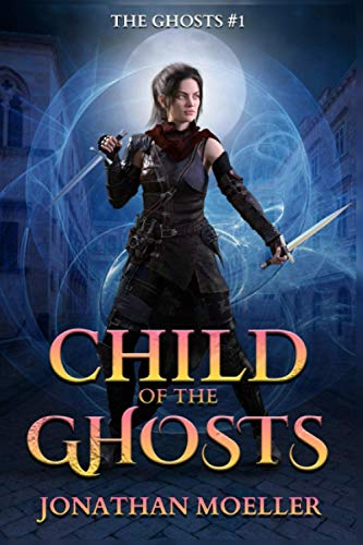 9781481918107: Child of the Ghosts