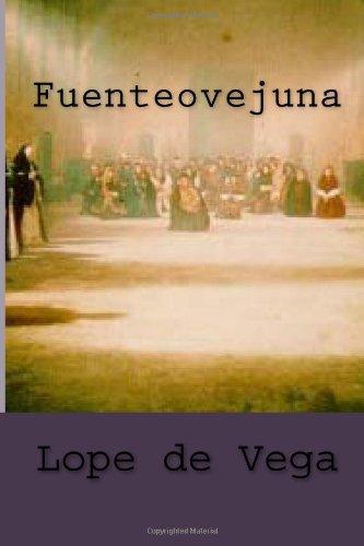 9781481920698: Fuenteovejuna: Volume 12 (Clásicos castellanos)