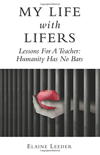 9781481921770: My Life with Lifers: Lessons For A Teacher: Humanity Has No Bars