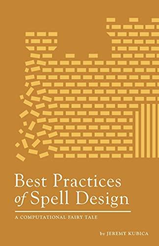 9781481921916: Best Practices of Spell Design