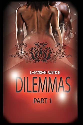 Dilemmas (Part 1): Lae'Zriah Justice