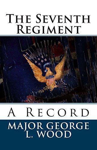 9781481925143: The Seventh Regiment: A Record