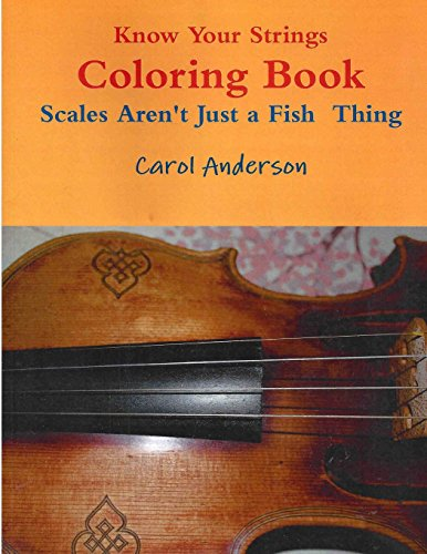 9781481925754: Know Your Strings Coloring Book: Sight-reading for young violinists (Pre-twinkle Package) (Volume 2)