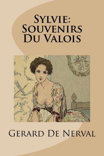 9781481926218: Sylvie: Souvenirs Du Valois