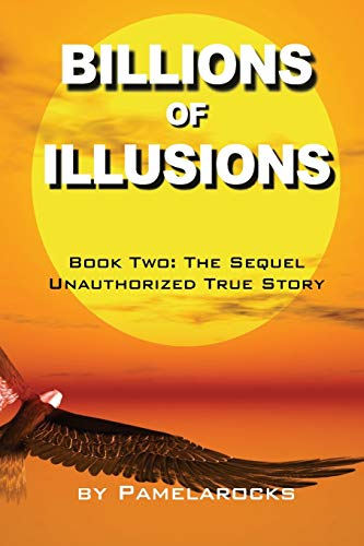 9781481926591: Billions of Illusions: Book Two: The Sequel