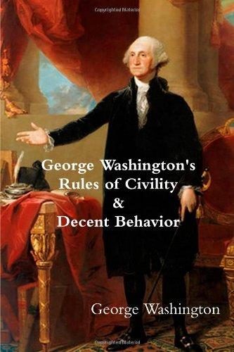 9781481927109: George Washington's Rules of Civility & Decent Behavior