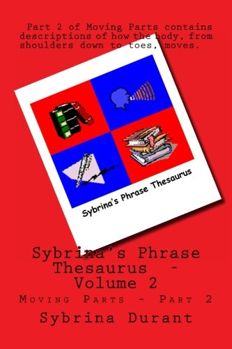 9781481928182: Sybrina's Phrase Thesaurus: - Moving Parts - Part 2 (Sybrina's Phrase Theasaurus)
