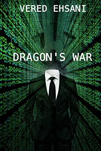 9781481928243: Dragon's War (Dragon & Myth #2)