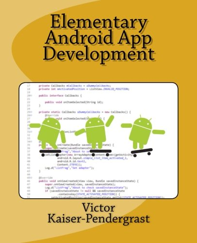 9781481931359: Elementary Android App Development