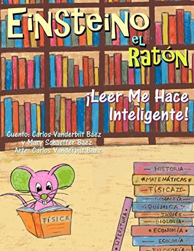 9781481932325: Einsteino el Raton: Leer Me Hace Inteligente! (Spanish Edition)