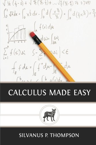9781481933339: Calculus Made Easy