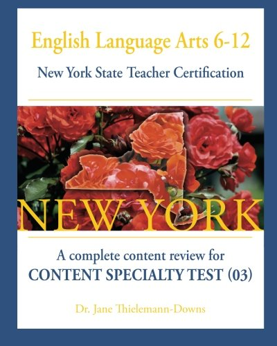 9781481937160: English Language Arts 6-12 New York State Teacher Certification:: A complete content review for Content Specialty Test (03)