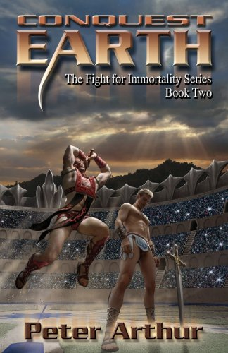 9781481938778: Conquest Earth (The Fight for Immortality Series) (Volume 2)