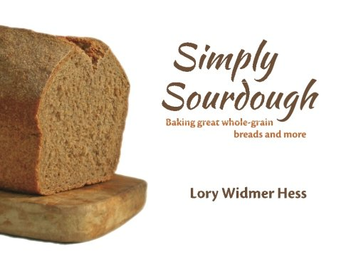 9781481940528: Simply Sourdough
