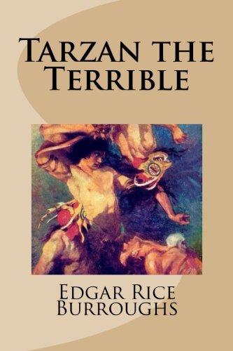9781481940856: Tarzan the Terrible