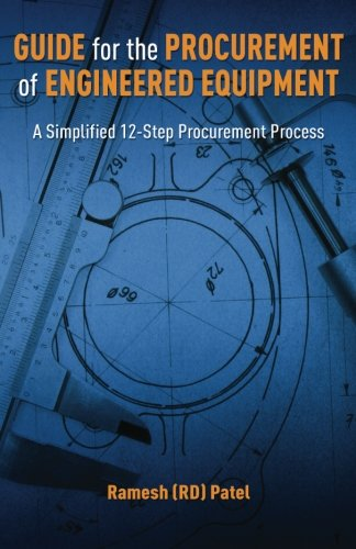 9781481944892: Guide for the Procurement of Engineered Equipment: A Simplified 12-Step Procurement Process