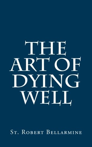 9781481946094: The Art of Dying Well