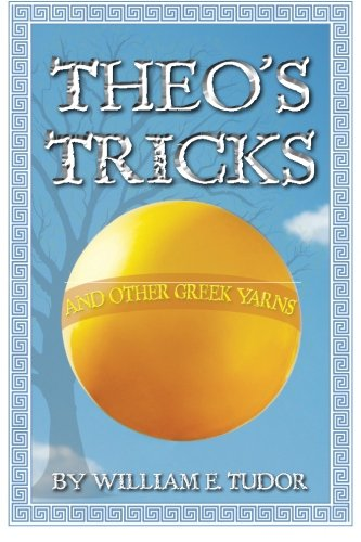 9781481946162: Theo's Tricks: and other Greek Yarns
