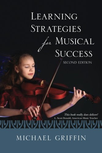 Learning Strategies For Musical Success: Griffin, Michael