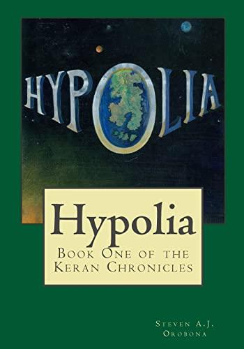 9781481947534: Hypolia (The Keran Chronicles) (Volume 1)