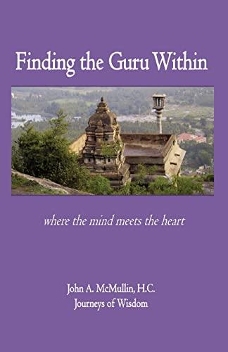 9781481948043: Finding the Guru Within