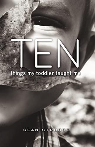 9781481948951: Ten Things My Toddler Taught Me