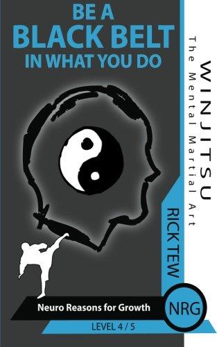 9781481948982: Neuro Reasons for Growth: Be a Black Belt in what you do! (WINJITSU)