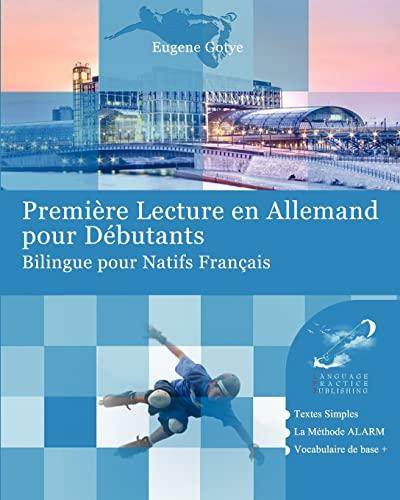 9781481950145: Premi�re Lecture en Allemand pour D�butants: Bilingue pour Natifs Fran�ais