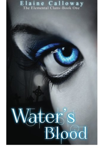 9781481951272: Water's Blood (The Elemental Clans) (Volume 1)