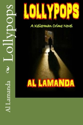 9781481951630: Lollypops (A Kellerman Mystery) (Volume 2)