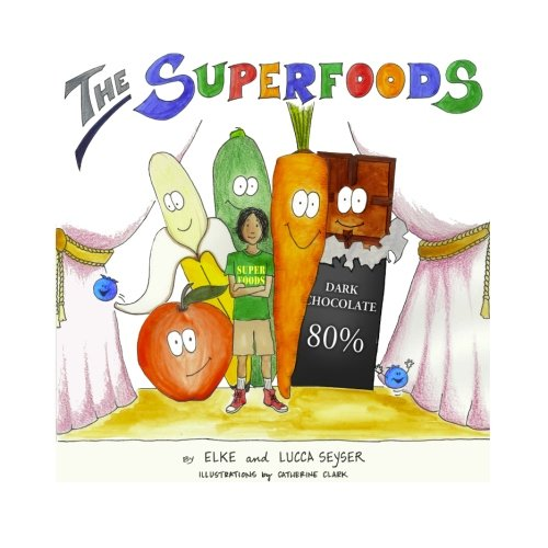9781481951944: The Superfoods