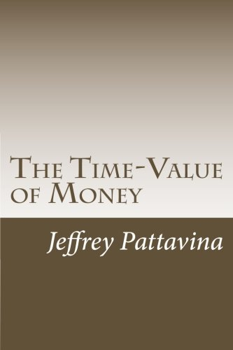 9781481951982: The Time-Value of Money