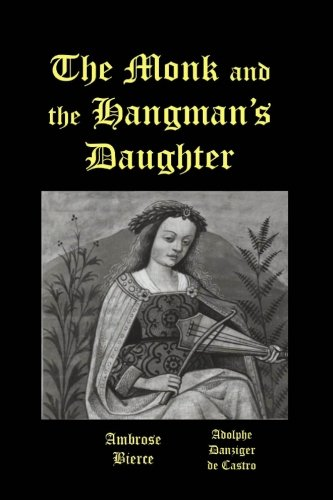 9781481952859: The Monk and the Hangman's Daughter
