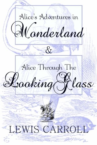 9781481954365: Alice's Adventures in Wonderland & Alice Through The Looking Glass