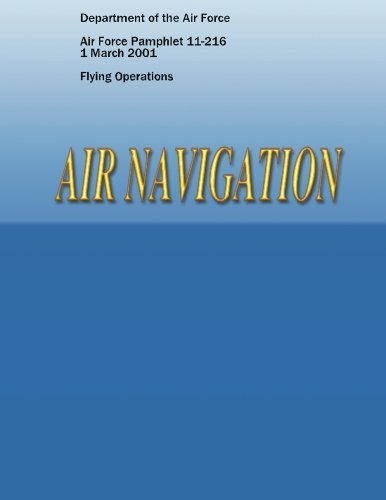 9781481955010: Air Navigation (Air Force Pamphlet 11-216)