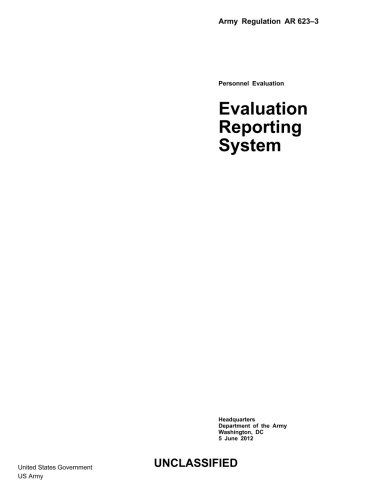 9781481956253: Army Regulation AR 623-3 Personnel Evaluation - Evaluation Reporting System 5 June 2012