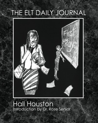 9781481957397: The ELT Daily Journal: Learning to Teach ESL/EFL