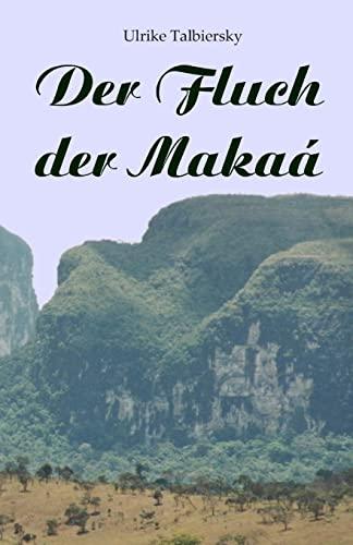 9781481958097: Der Fluch der Makaa
