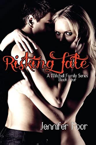 9781481958318: Risking Fate (A Mitchell Family Series) Bk 4 (Volume 4)
